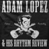 Adam Lopez, from Tulsa OK